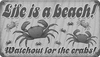 life's a beach, watch out for the crabs.jpg